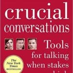 Crucal conversations - Tools for talking when the stakes are high